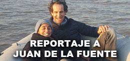 REPORTAJE A JUAN DE LA FUENTE