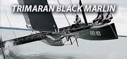 TRIMARAN BLACK MARLIN