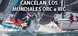 MUNDIALES ORC IRC CANCELADOS