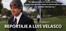 REPORTAJE A LUIS VELASCO
